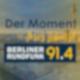 Der Moment Ihres Lebens - Berliner Rundfunk 91.4
